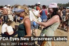 FDA Eyes New Sunscreen Labels