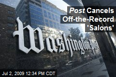 Post Cancels Off-the-Record 'Salons'