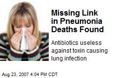 Missing Link in Pneumonia Deaths Found