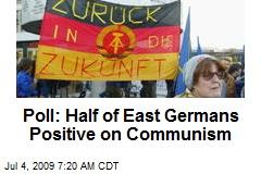 Poll: Half of East Germans Positive on Communism