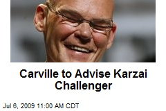 Carville to Advise Karzai Challenger
