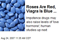 Roses Are Red, Viagra Is Blue ...