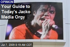 Your Guide to Today's Jacko Media Orgy