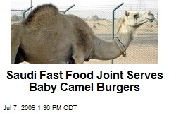 Saudi Fast Food Joint Serves Baby Camel Burgers