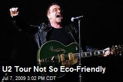 U2 Tour Not So Eco-Friendly