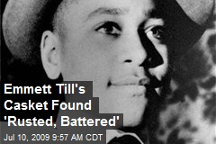 Emmett Till's Casket Found 'Rusted, Battered'