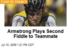 Armstrong Plays Second Fiddle to Teammate