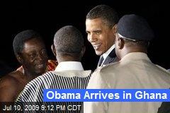 Obama Arrives in Ghana