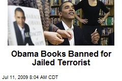 Obama Books Banned for Jailed Terrorist