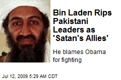 Bin Laden Rips Pakistani Leaders as 'Satan's Allies'