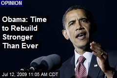 Obama: Time to Rebuild Stronger Than Ever