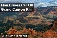 Man Drives Car Off Grand Canyon Rim