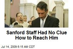Sanford Staff Had No Clue How to Reach Him