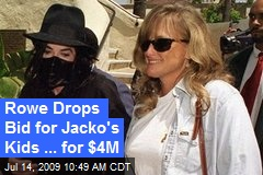 Rowe Drops Bid for Jacko's Kids ... for $4M
