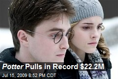 Potter Pulls in Record $22.2M