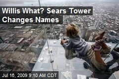 Willis What? Sears Tower Changes Names