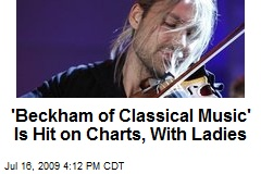 'Beckham of Classical Music' Is Hit on Charts, With Ladies