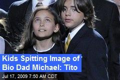 Kids Spitting Image of Bio Dad Michael: Tito
