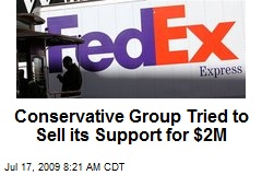 Conservative Group Tried to Sell its Support for $2M