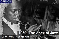 1959: The Apex of Jazz