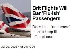 Brit Flights Will Bar 'Flu-ish' Passengers
