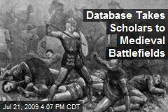 Database Takes Scholars to Medieval Battlefields