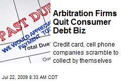 Arbitration Firms Quit Consumer Debt Biz