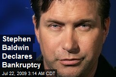 Stephen Baldwin Declares Bankruptcy