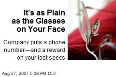 It's as Plain as the Glasses on Your Face