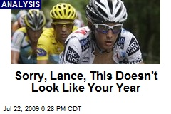 Sorry, Lance, This Doesn't Look Like Your Year