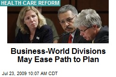 Business-World Divisions May Ease Path to Plan