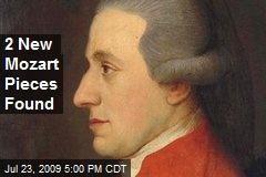 2 New Mozart Pieces Found