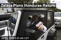 Zelaya Plans Honduras Return