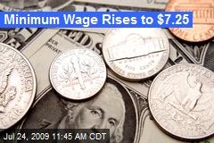 Minimum Wage Rises to $7.25