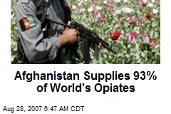 Afghanistan Supplies 93% of World's Opiates