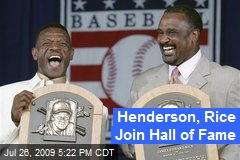 Henderson, Rice Join Hall of Fame