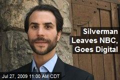 Silverman Leaves NBC, Goes Digital