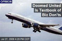 Doomed United Is Textbook of Biz Don'ts
