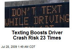 Texting Boosts Driver Crash Risk 23 Times