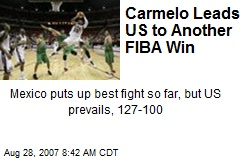Carmelo Leads US to Another FIBA Win