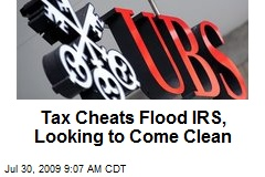 Tax Cheats Flood IRS, Looking to Come Clean