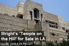 Wright's 'Temple on the Hill' for Sale in LA