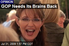 GOP Needs Its Brains Back
