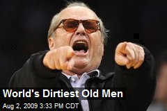 World's Dirtiest Old Men