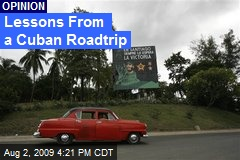 Lessons From a Cuban Roadtrip