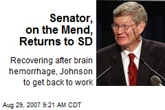 Senator, on the Mend, Returns to SD