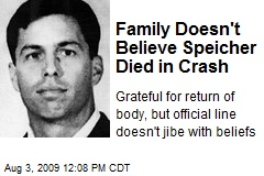Family Doesn't Believe Speicher Died in Crash