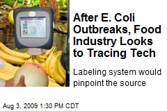 After E. Coli Outbreaks, Food Industry Looks to Tracing Tech