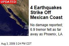 4 Earthquakes Strike Off Mexican Coast