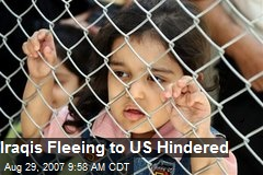 Iraqis Fleeing to US Hindered